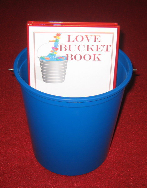 The Love Bucket | Books | Audio | Video | Educational Services | Seminars |
